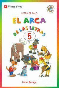 EL ARCA DE LAS LETRAS 5. LETRA DE PALO N/C