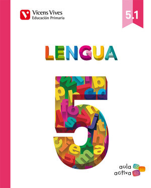 LENGUA 5 (5.1-5.2-.5.3) (AULA ACTIVA)