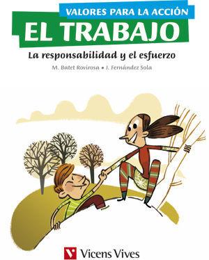 VALORES PARA LA ACCION: EL TRABAJO