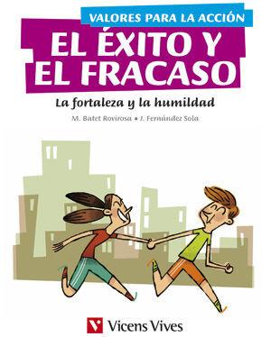 VALORES PARA LA ACCION: EL EXITO Y EL FRACASO