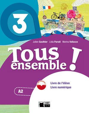 TOUS ENSEMBLE 3 LIVRE DE L'ELEVE + DVD-ROM