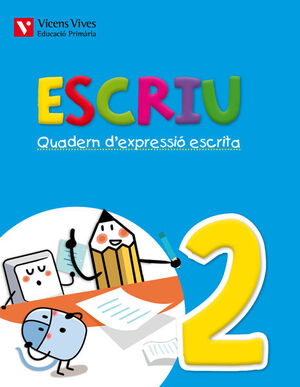 ESCRIU. QUADERN D'EXPRESSIO ESCRITA 2 VALENCIA