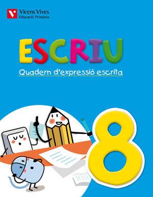 ESCRIU. QUADERN D'EXPRESSIO ESCRITA 8 VALENCIA