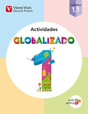 GLOBALIZADO 1.1 CUADRICULA ACTIVIDADES (AULA ACTIV