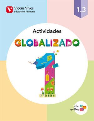 GLOBALIZADO 1.3 ACTIVIDADES (AULA ACTIVA)