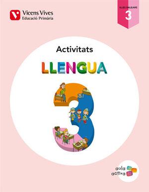 LLENGUA 3 BALEARS ACT (AULA ACTIVA)
