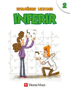 ESTRATEGIES LECTORES: INFERIR 2