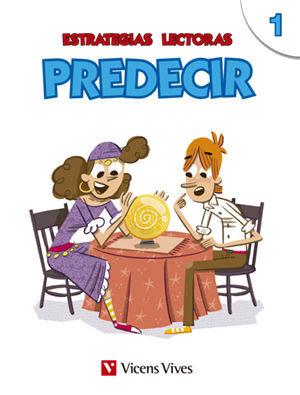 ESTRATEGIAS LECTORAS: PREDECIR 1