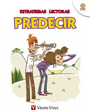 ESTRATEGIAS LECTORAS: PREDECIR 2