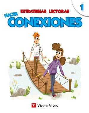ESTRATEGIAS LECTORAS: HACER CONEXIONES 1