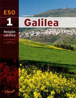 CAMINOS DE GALILEA (RELIGION 1 ESO)
