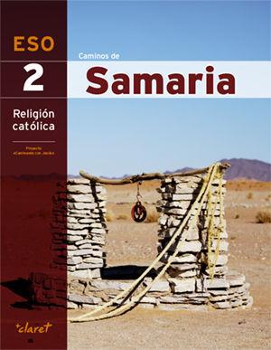 CAMINOS DE SAMARIA (RELIGION 2 ESO)