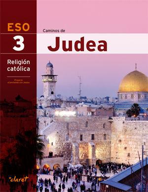CAMINOS DE JUDEA (RELIGION 3 ESO)