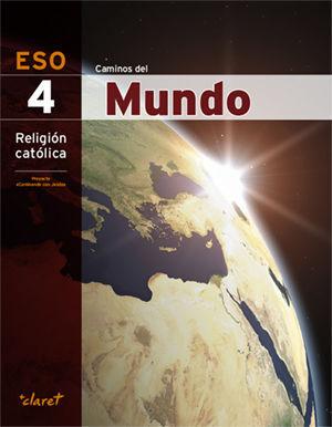 CAMINOS DEL MUNDO (RELIGION 4 ESO)