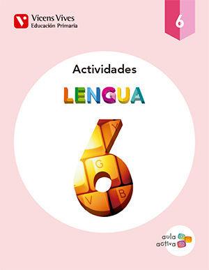 LENGUA 6 ACTIVIDADES (AULA ACTIVA)