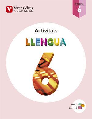 LLENGUA 6 VALENCIA ACTIVITATS (AULA ACTIVA)