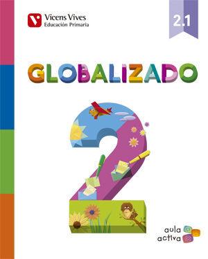 GLOBALIZADO 2.1 (AULA ACTIVA)