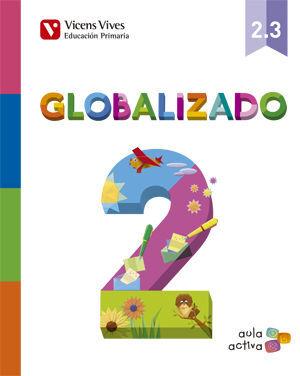 GLOBALIZADO 2.3 (AULA ACTIVA)