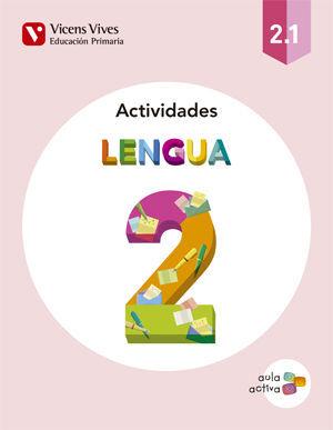 LENGUA 2 ACTIVIDADES (2.1-2.2-2.3) AULA ACTIVA