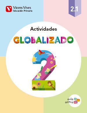 GLOBALIZADO 2.1 ACTIVIDADES (AULA ACTIVA)