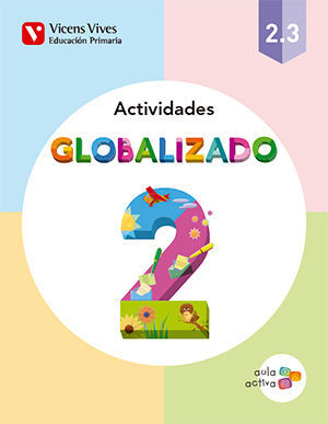 GLOBALIZADO 2.3 ACTIVIDADES (AULA ACTIVA)