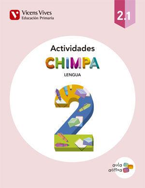 CHIMPA 2 (2.1-2.2-2.3) ACTIVIDADES (AULA ACTIVA)
