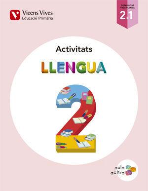 LLENGUA 2 (2.1-2.2-2.3) VALENCIA ACT (AULA ACTIVA)