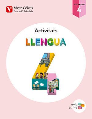 LLENGUA 4 BALEARS ACTIVITATS (AULA ACTIVA)