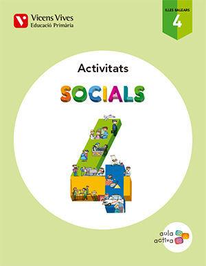 SOCIALS 4 BALEARS ACTIVITATS (AULA ACTIVA)