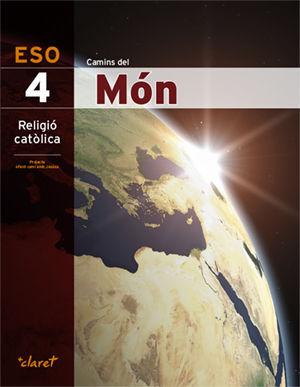 CAMINS DEL MON (RELIGIO 4 ESO)