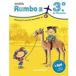 LIBRO VACACIONES RUMBO A... 3º DE PRIMARIA ANAYA