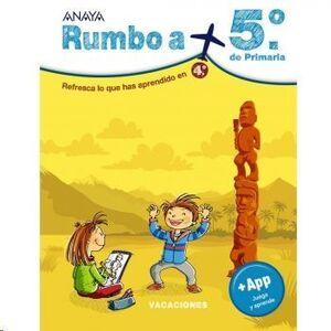 LIBRO VACACIONES RUMBO A... 5º. ANAYA