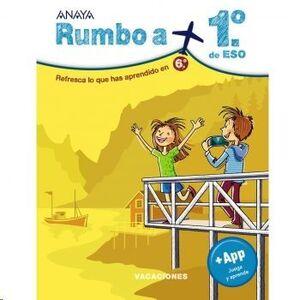 LIBRO DE VACACIONES RUMBO A... 1º ESO. ANAYA