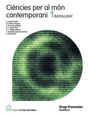 CIENCIES PER AL MON CONTEMPORANI 1 BATXILLERAT LA CASA DEL SABER