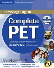 COMPLETE PET FOR SPANISH SPEAKERS STUDENT'S BOOK WITHOUT ANSWERS WITH CD-ROM