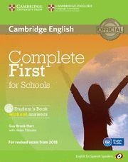 COMPLETE FIRST FOR SCHOOLS FOR SPANISH SPEAKERS STUDENT'S BOOK WITHOUT ANSWERS W