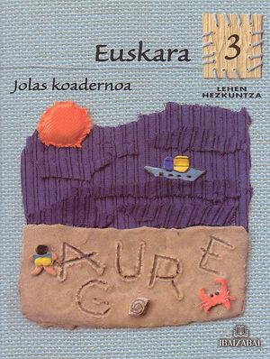 EUSKARA -LMH 3- JOLAS KOADERNOA