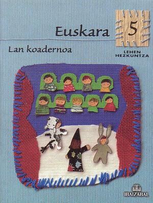 EUSKARA -LMH 5- LAN KOADERNOA