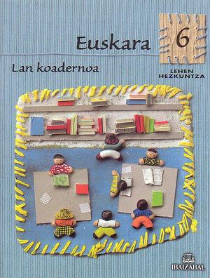 EUSKARA -LMH 6- LAN KOADERNOA
