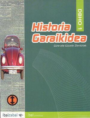 HISTORIA GARAIKIDEA -DBHO 1- (I.BAI)