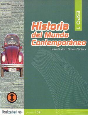HISTORIA DEL MUNDO CONTEMPORNEO -ESPO 1- (I.BAI)