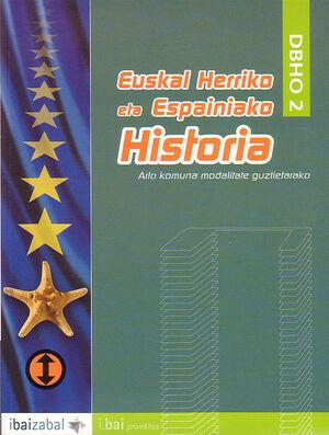 EUSKAL HERRIKO ETA ESPAINIAKO HISTORIA - DBHO 2 -I.BAI