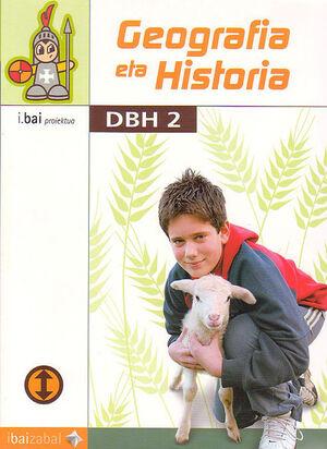 GEOGRAFIA ETA HISTORIA -DBH 2- (I.BAI)