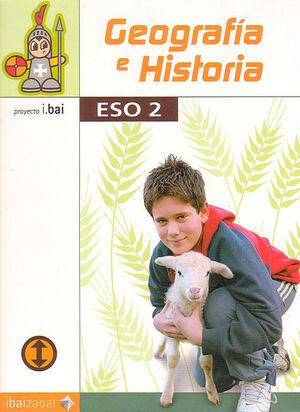 GEOGRAFÍA E HISTORIA -ESO 2- (I.BAI)