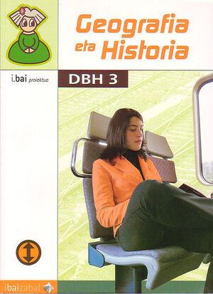 GEOGRAFIA ETA HISTORIA -DBH 3- (I.BAI)