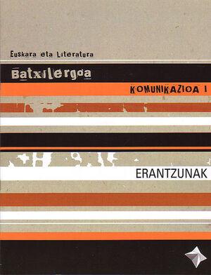 EUSKARA -BATX- KOMUNIKAZIOA I -ERANTZUNAK-