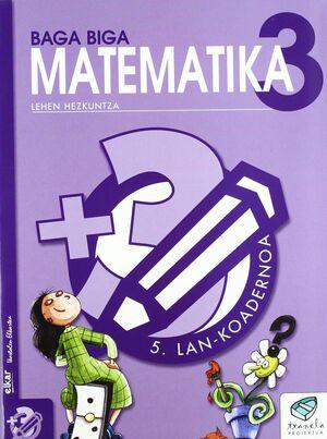 TXANELA 3 - MATEMATIKA 3. LAN-KOADERNOA 5