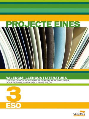 VALENCIÀ: LLENGUA I LITERATURA 3R ESO. PROJECTE EINES