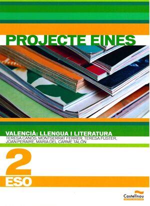VALENCIÀ: LLENGUA I LITERATURA. 2N ESO. PROJECTE EINES