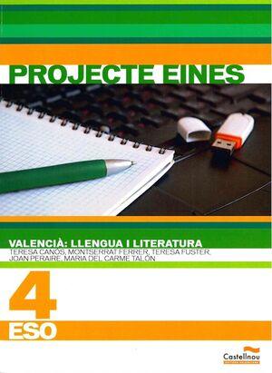 VALENCIÀ: LLENGUA I LITERATURA. 4T ESO. PROJECTE EINES